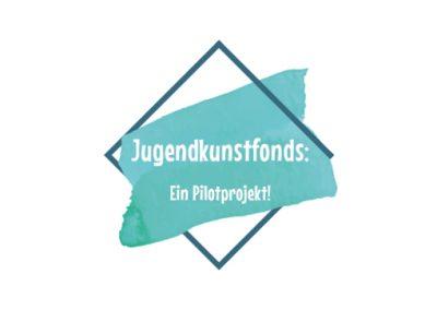 """Pilotprojekt """"Jugendkunstfonds"""" ab 2020"""
